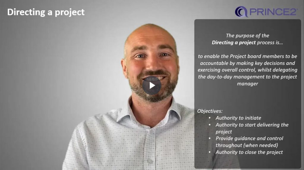 PRINCE2® – 9.3.1 – Directing a project (DP) Introduction