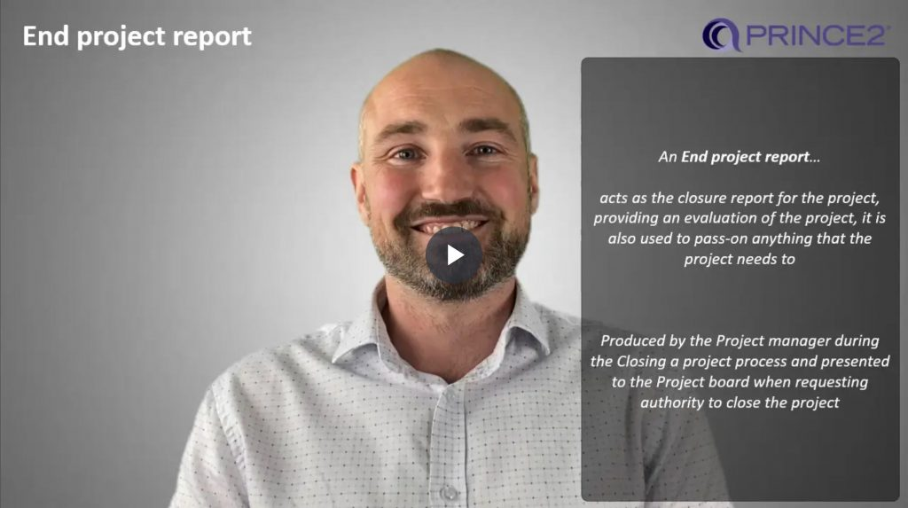 PRINCE2® – 8.2.8 – End project report Introduction