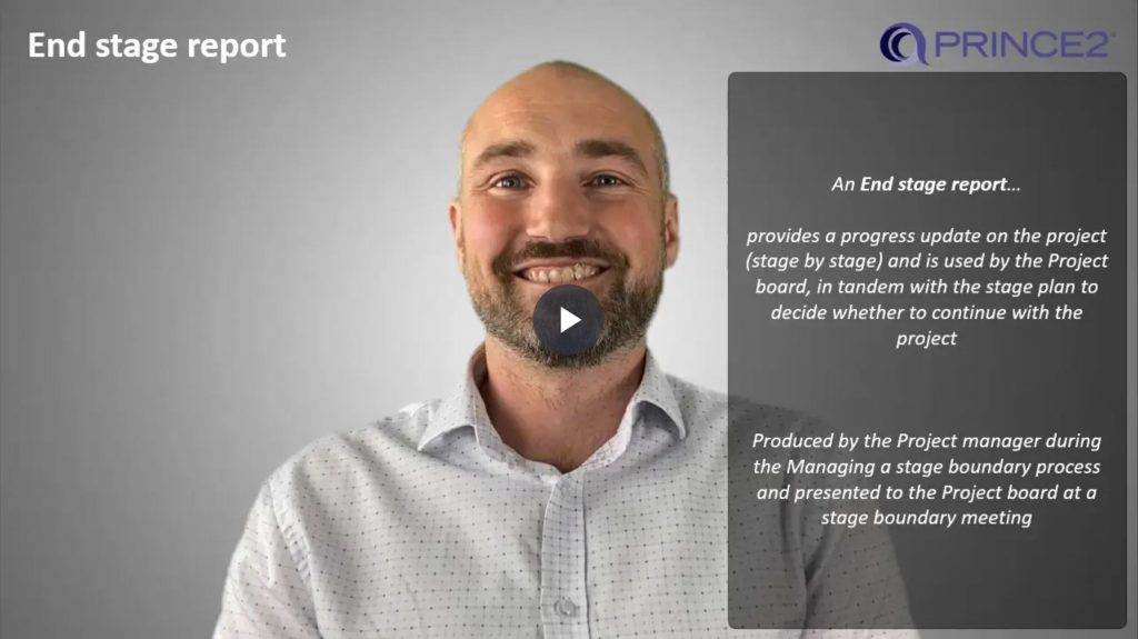 PRINCE2® – 8.2.6 – End stage report Introduction