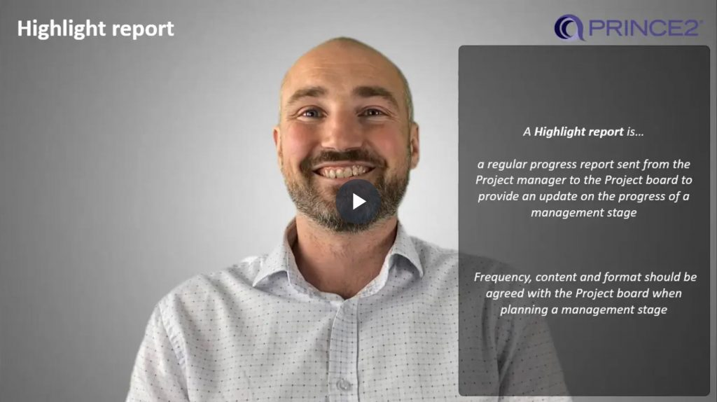 PRINCE2® – 8.2.2 – Highlight report Introduction