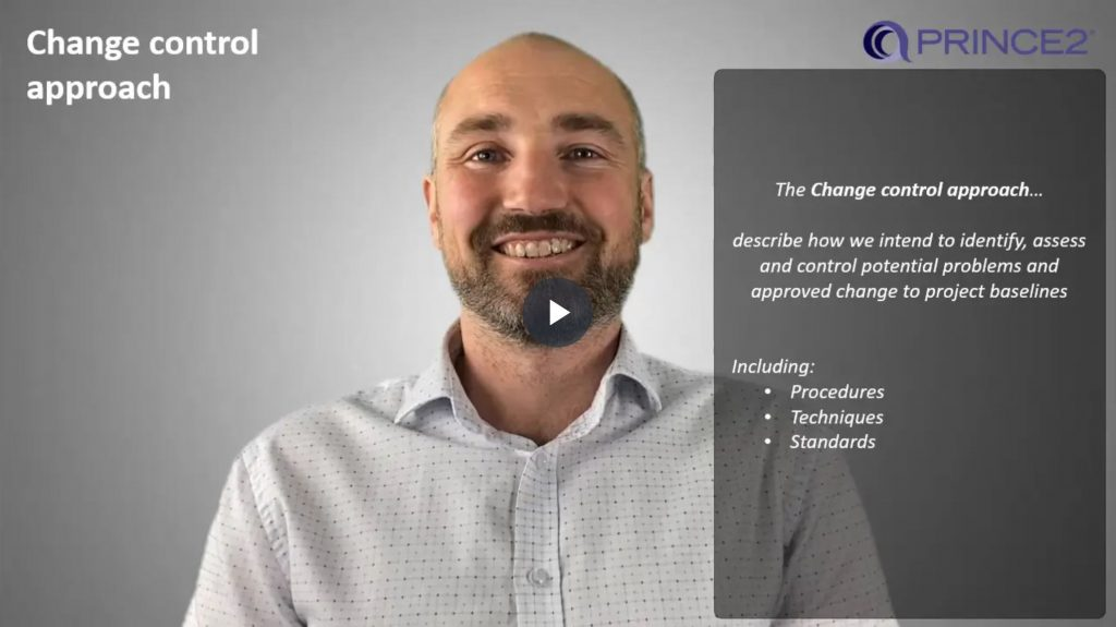 PRINCE2® – 7.3.1 – Change control approach Introduction