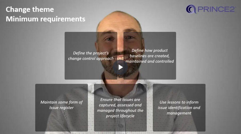 PRINCE2® – 7.1.2 – Change theme minimum requirements
