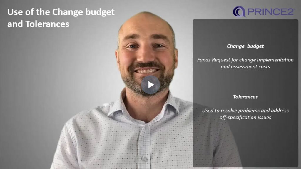PRINCE2® – 7.2.4 – Issue and Change control procedure (Using Change budget or Tolerances)