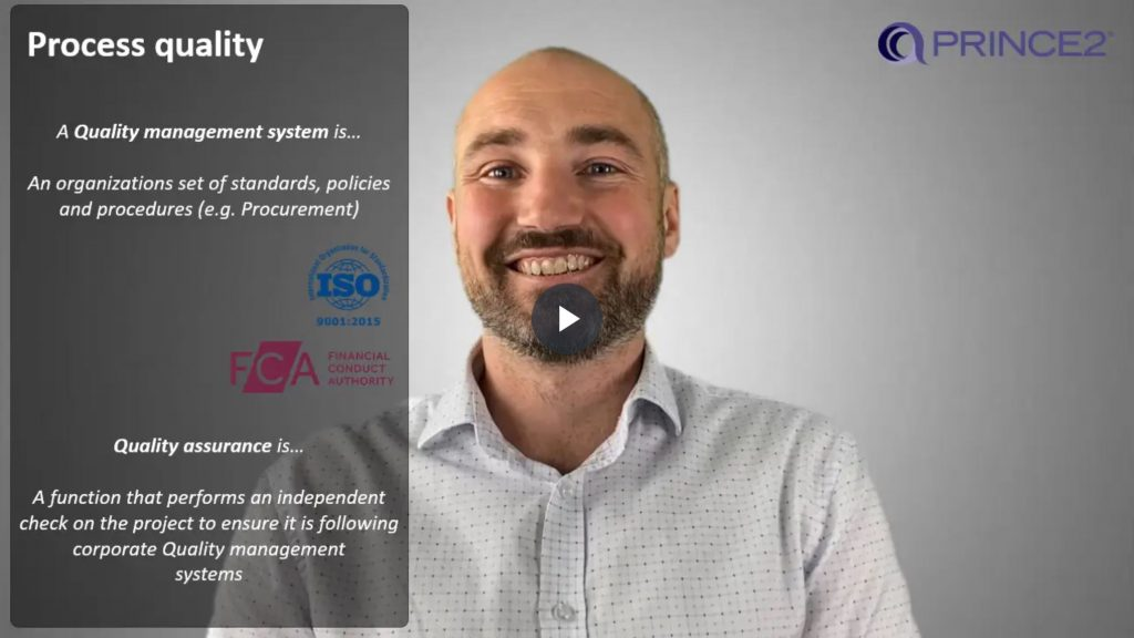 PRINCE2® – 4.3.1 – Managing process quality