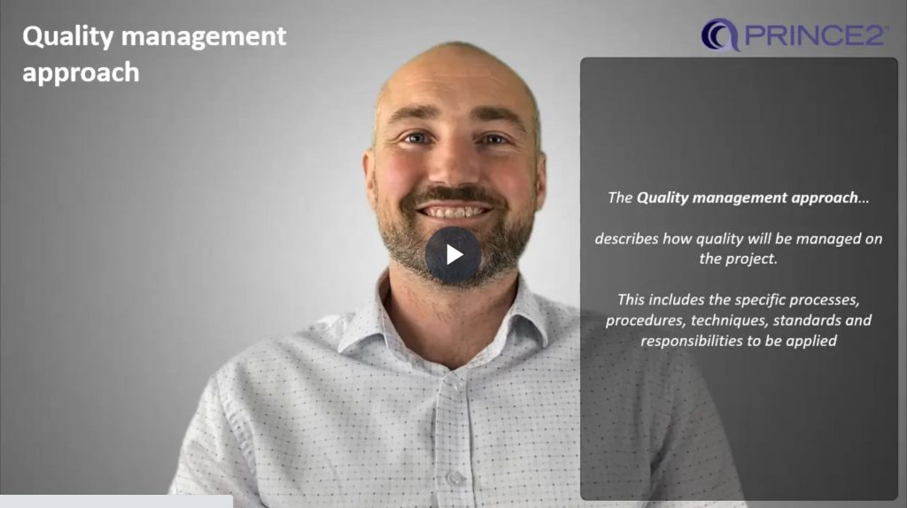 PRINCE2® – 4.6.1 – Quality management approach introduction