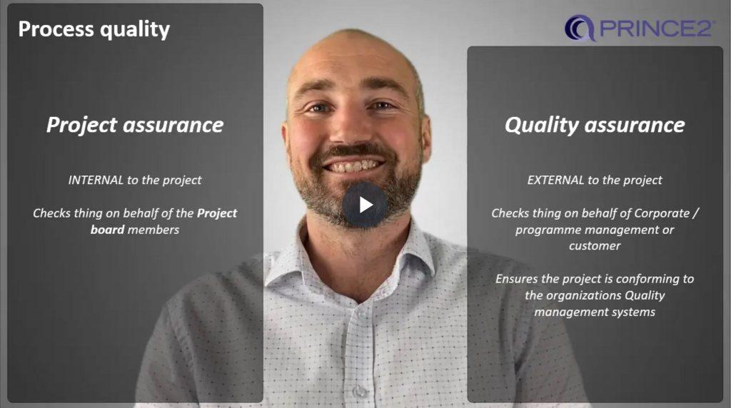 PRINCE2® – 4.3.2 – Quality assurance v Project assurance