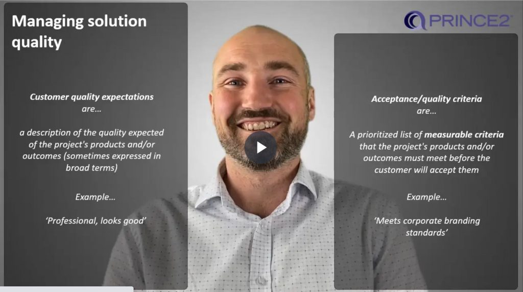 PRINCE2® – 4.2.2 – Quality expectations v Acceptance criteria