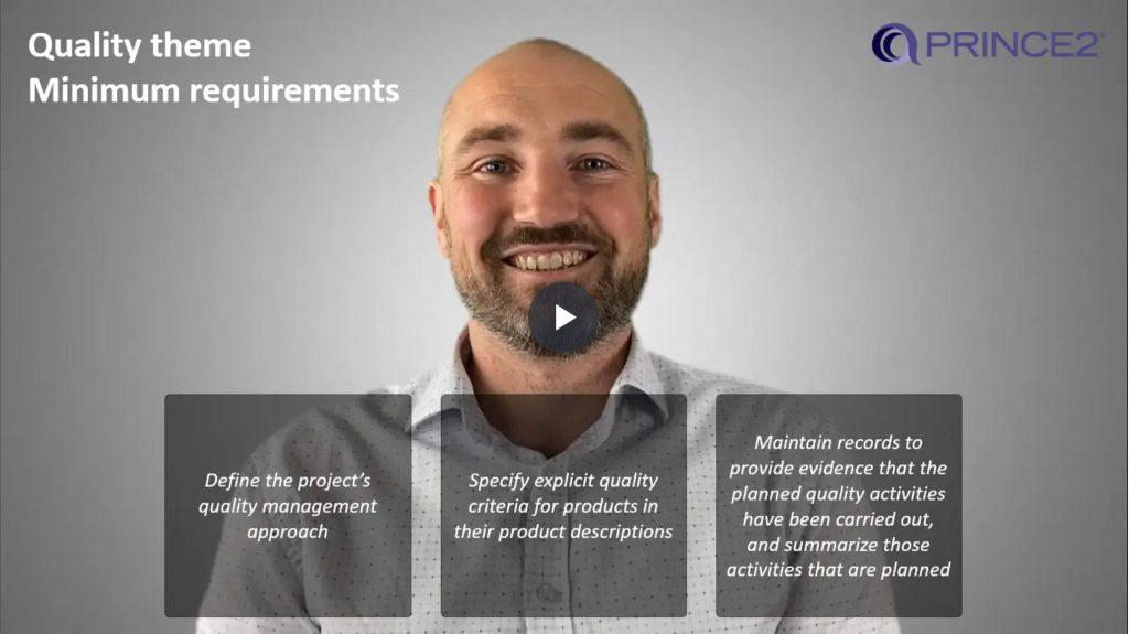 PRINCE2® – 4.1.2 – Quality theme minimum requirements