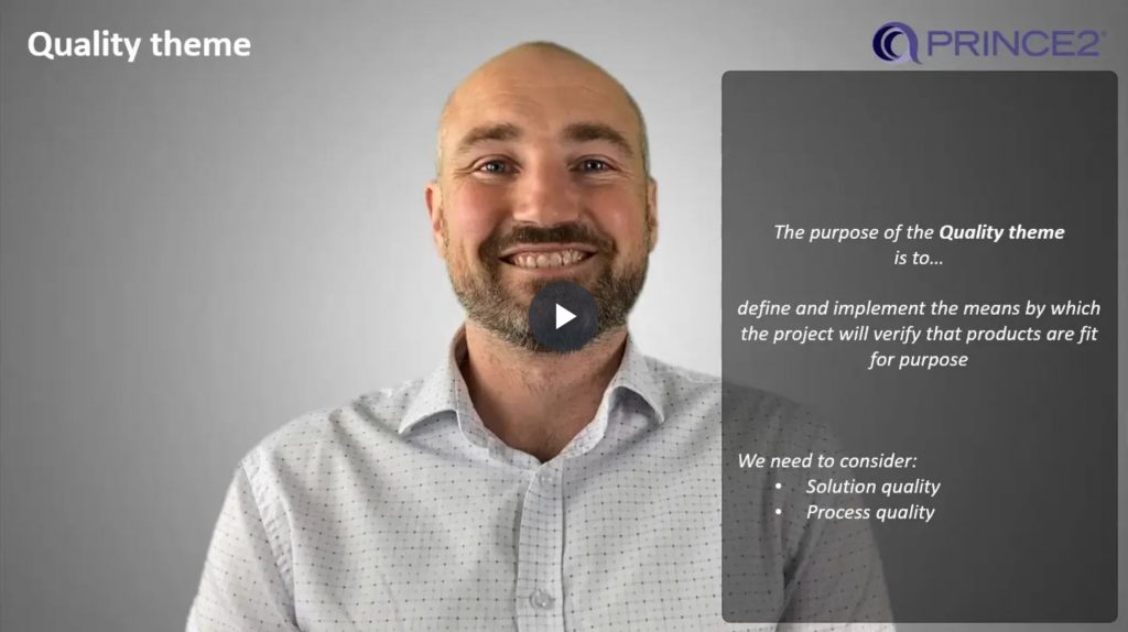 PRINCE2® – 4.1.1 – Quality theme introduction